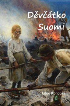 Děvčátko Suomi - Libor Konopka