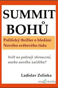 Summit bohů - Ladislav Zelinka