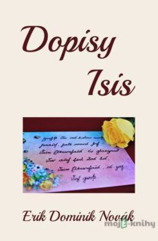 Dopisy Isis - Erik Dominik Novák