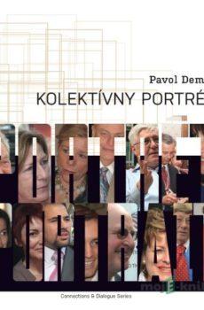 Kolektívny portrét - Pavol Demeš