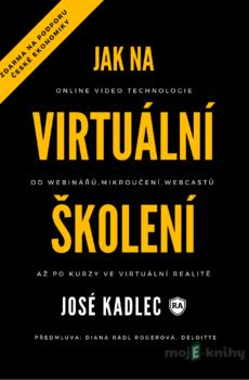 Jak na virtuální školení - José Kadlec