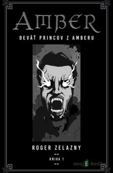 Kroniky Amberu 1 - Roger Zelazny