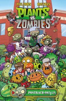 Plants vs. Zombies: Postrach okolia - Paul Tobin, Ron Chan