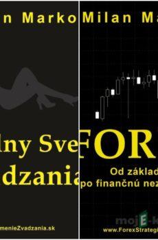 Forex a Reálny svet zvádzania (kolekcia titulov) - Milan Marko