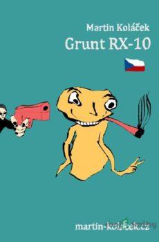 Grunt RX-10 - Martin Koláček
