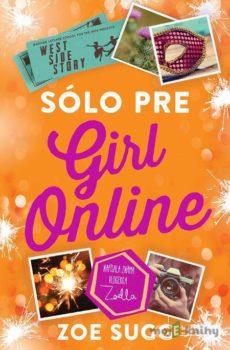 Sólo pre Girl Online - Zoe Sugg