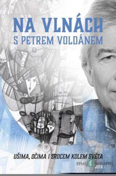 Na vlnách s Petrem Voldánem - Petr Voldán