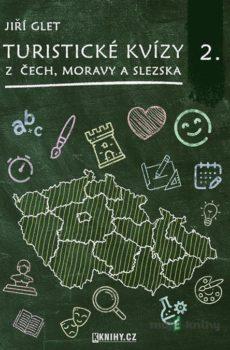 Turistické kvízy z Čech, Moravy a Slezska II. - Jiří Glet