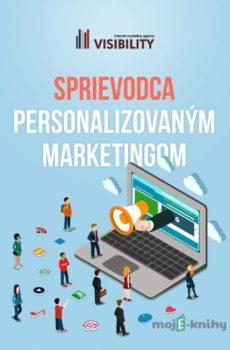 Sprievodca personalizovaným marketingom