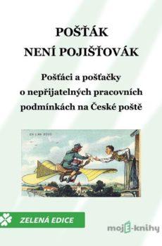 Pošťák není pojišťovák - Monika Horáková