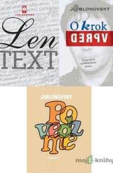 Len TEXT + O krok vpred + Povedzme - Fero Jablonovský