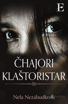 Čhajori klaštoristar - Nela Nezábudková