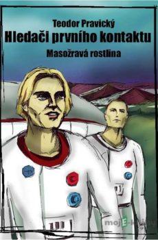 Hledači prvního kontaktu - Teodor Pravický