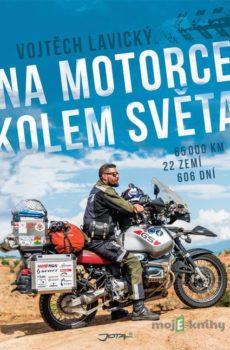 Na motorce kolem světa - Vojtěch Lavický