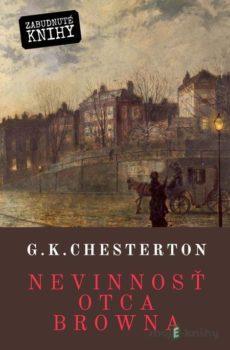 Nevinnosť otca Browna - Gilbert Keith Chesterton