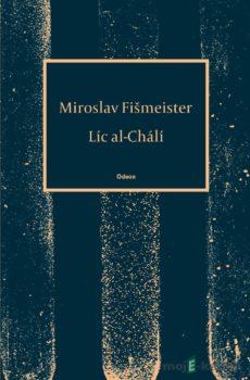 Líc al-Chálí - Miroslav Fišmeister