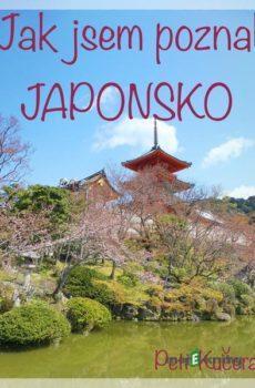 Jak jsem poznal Japonsko - Petr Kučera
