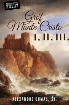 Gróf Monte Cristo I. + II, + III. (Kolekcia) - Alexandre Dumas
