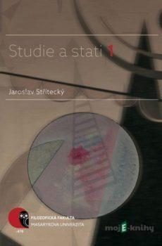 Studie a stati 1 - Jaroslav  Střítecký