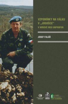 Vzpomínky na válku v Jugošce - Josef Falář