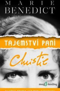 Tajemství paní Christie - Marie Benedict