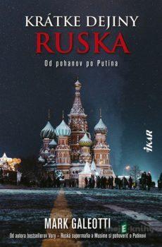 Krátke dejiny Ruska - Mark Galeotti