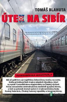 Útek na Sibír - Tomáš Blahuta