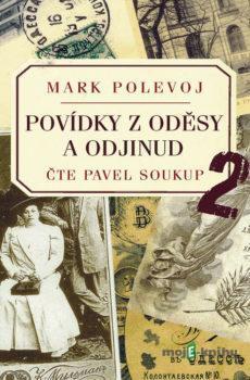 Povídky z Oděsy a odjinud 2 - Mark Polevoj