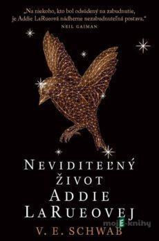 Neviditeľný život Addie LaRueovej - V. E. Schwab