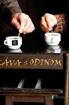 Káva s Odinom - Odin