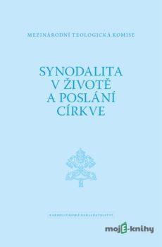 Synodalita  v životě a poslání církve - Mezinárodní teologická komise