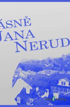 Básně Jana Nerudy - Jan Neruda