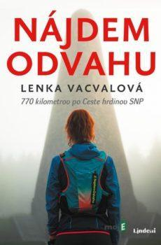 Nájdem odvahu - Lenka Vacvalová