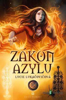 Zákon azylu - Lucie Lukačovičová