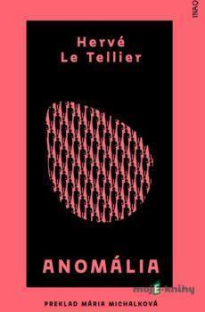 Anomália - Hervé Le Tellier