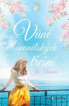 Vůně španělských třešní  - Jo Thomas