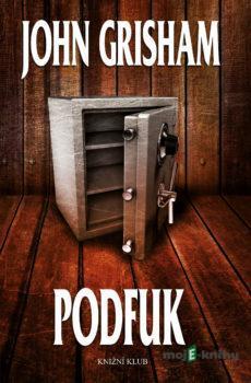 Podfuk - John Grisham