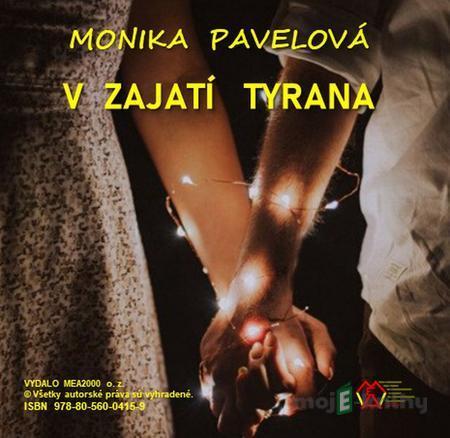 V zajatí tyrana - Monika Pavelová