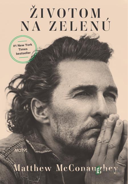 Životom na zelenú - Matthew McConaughey