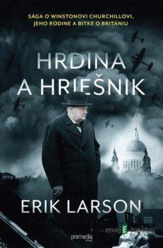Hrdina a hriešnik - Erik Larson