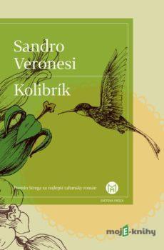 Kolibrík - Sandro Veronesi
