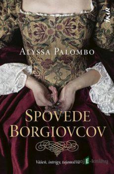 Spovede Borgiovcov - Miriam Ghaniová