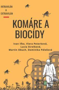 Komáre a biocídy  - Kolektív autorov