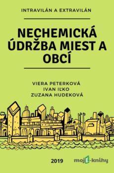 Nechemická údržba miest a obcí  - Kolektív autorov
