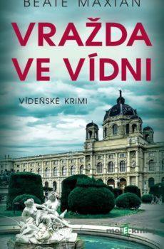 Vražda ve Vídni - Beate Maxian