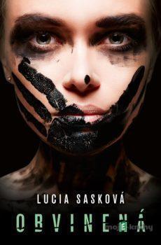 Obvinená - Lucia Sasková
